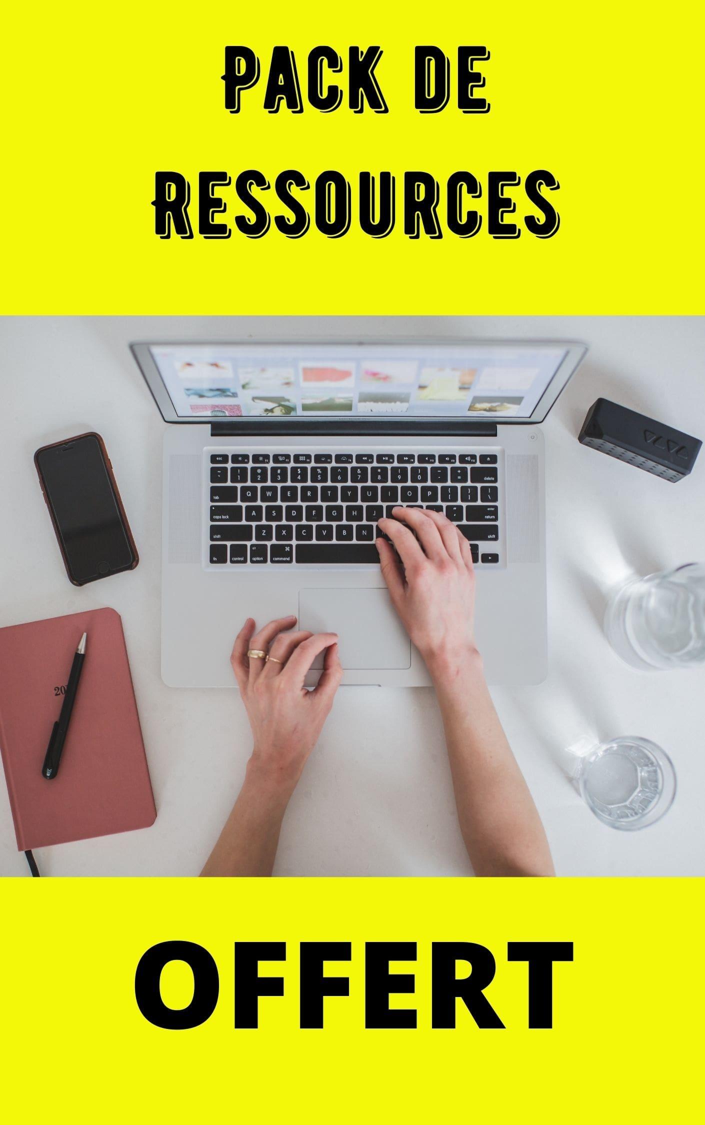 Télécharge ton pack de Ressources Ebook et outils gratuit pour ton business